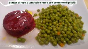 VerdeBios_Burger di rapa e lenticchie rosse Bioveg con contorno di piselli