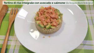 VerdeBios_biogastronomia_Tortino_di_riso_integrale_con_avocado_e_salmone_da_ Acquacoltura_biologica